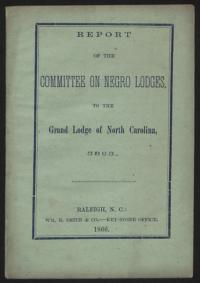 Report of the Committee on Negro Lodges to the Grand Lodge of North Carolina 5865