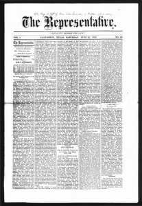 The Representative. (Galveston, Tex.), Vol. 1, No. 29, Ed. 1 Saturday, June 22, 1872 The Representative