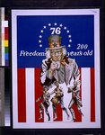 76 Freedom? 200 years old