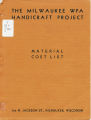 The Milwaukee WPA Handicraft Project : material cost list