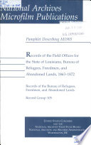 Records of the field offices for the state of Louisiana, Bureau of Refugees, Freedmen, and Abandoned Lands, 1863-1872