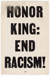"""Placard from memorial march reading """"HONOR KING: END RACISM!"""""""
