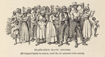 Plantation slave singers; All clapped hand in unison, until the air quivered with melody