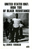 "SDS: Publication: ""United States 1967: High Tide of Black Resistance"" by James Forman"