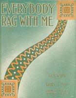 Everybody rag with me