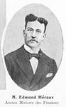 M. Edmond Heraux : Ancien Ministre des Finances