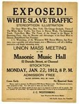 Exposed! White slave traffic, stereopticon illustration, union mass meeting at the Masonic Music Hall ... Stockton ... 1912