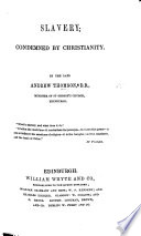 Slavery condemned by Christianity