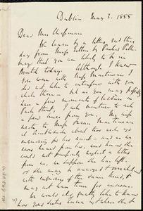 Letter from Richard Davis Webb, Dublin, [Ireland], to Maria Weston Chapman, May 3, 1855