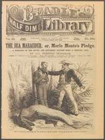 Thumbnail for The sea marauder, or Merle Monte's pledge: a romance of the South and southern waters half a century ago