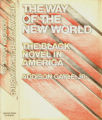 The way of the new world : the Black novel in America