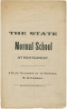 """""""The State Normal School at Montgomery: A Plain Statement by Its Principal, W. B. Patterson."""""""