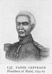 Fabre Geffrard; President of Haiti, 1859-67