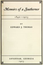 Memoirs of a Southerner, 1840-1923