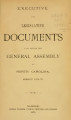 Executive and Legislative documents laid before the General Assembly of North-Carolina [1874; 1875]