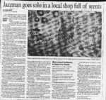 Jazzman goes solo in a local shop full of scents