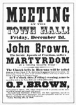 "Notice for meeting, ""Meeting at the town hall!...John Brown...martyrdom..."""