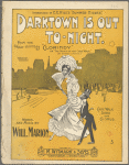 Darktown is out to-night
