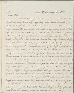 Letter from William Lloyd Garrison, New York, to Helen Eliza Garrison, May 12, 1858