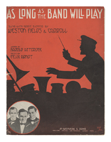 As long as the band will play / lyric by Harold Atteridge music by Felix Arndt