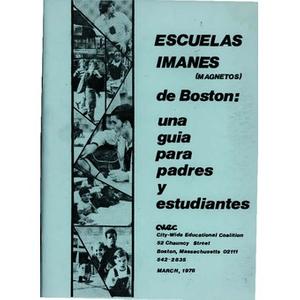 Escuelas Imanes (magnetos) de Boston Una guia para padres y estudiantes.