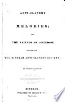 Anti-slavery melodies : for the friends of freedom