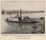 Thumbnail for A crossing place for fugitive slaves on the Ohio River, at Steubenville, Ohio