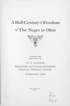 A half century of freedom of the Negro in Ohio. [title page]