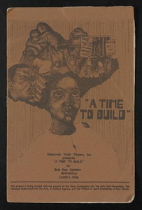 Program: A Time to Build A Time to Build - Sojourner Truth Players, Inc.