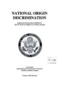 National origin discrimination : employment discrimination prohibited by Title VII of the Civil Rights Act of 1964, as amended