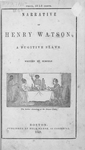 Narrative of Henry Watson, a fugitive slave. Written by himself. [cover]