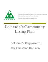 Colorado's community living plan : Colorado's response to the Olmstead decision