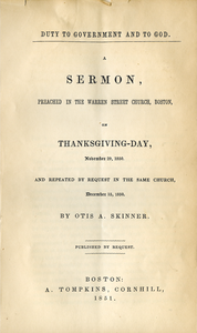 Duty to government and to God a sermon preached in the Warren Street Church, Boston, on Thanksgiving-Day, November 29, 1850, and repeated by request in the same church, December 15, 1850