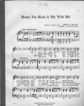 Honey, you made a hit with me! / words & music by Ernest Hogan, Bert A. Williams