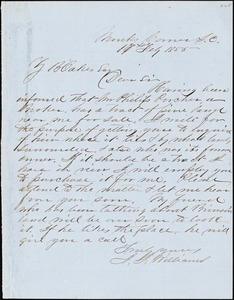 J.J. Williams, Monks Corner, S.C., autograph letter signed to Ziba B. Oakes, 16 February 1855