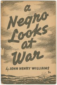 A Negro Looks at War