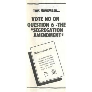 This November...Vote no on question 6 - the 'segregation amendment'.