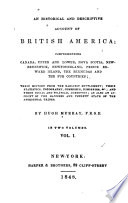 An historical and descriptive account of British America