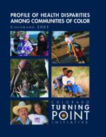 Profile of health disparities among communities of color, Colorado 2001 : Colorado turning point initiative