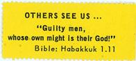 """Night Raiders--Others See Us … """"Guilty Men, Whose Own Might Is Their God!""""--Bible: Habakkuk 1.11"""