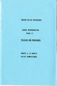 School Desegregation Phase II, Policies and Procedures