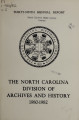 Biennial report of the North Carolina Division of Archives and History [1980-1982]