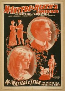 McIntyre & Heath's Comedians the epitome of vaudeville.