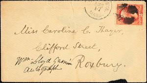 Letter from William Lloyd Garrison, Roxbury, [Mass.], to Caroline C. Thayer, August 16, 1876