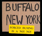 """Poster, """"Buffalo New York Forced Busing is a No! No!"""""""