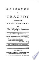 Oroonoko; a tragedy, as it is acted at the Theatre Royal by His Majesty's servants