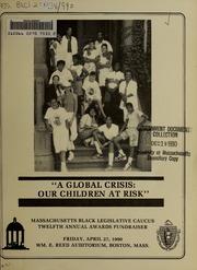 Massachusetts Black Legislative Caucus Twelfth Annual Awards Fundraiser : Friday, April 27, 1990, Wm. E. Reed Auditorium, Boston, Mass, 1990