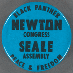 Black Panther / Newton, Seale / Congress Assembly / Peace & Freedom