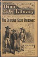 The spangled sport shadower, or, Lariat Bill's swing at Santa Fe: a story of roping in the road-agents
