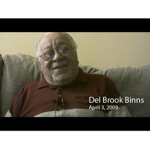 An Interview with Del Brook Binns, April 3, 2009 [video recording]. 3
